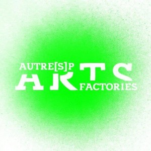 logo ARTfactories autre(s)pARTs